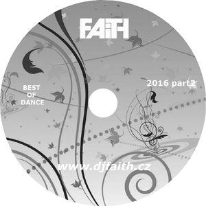 Dj Faith-Best of dance 2016 part 2