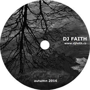 Dj Faith - Autumn 2016