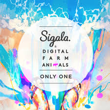 Sigala & Digital Farm Animals - Only One (dj Faith 92 Extended)