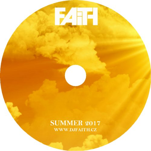 Dj Faith - Summer 2017