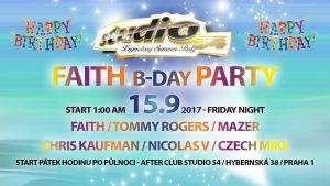 Faith B-day Páteční noc 1:00am start – Praha