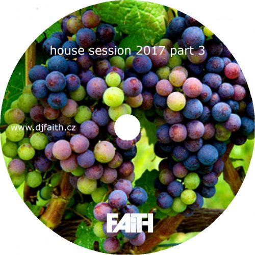 Dj Faith-House session 2017 part 3