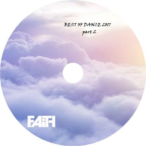 Dj Faith Best Of Dance 2017 part 2