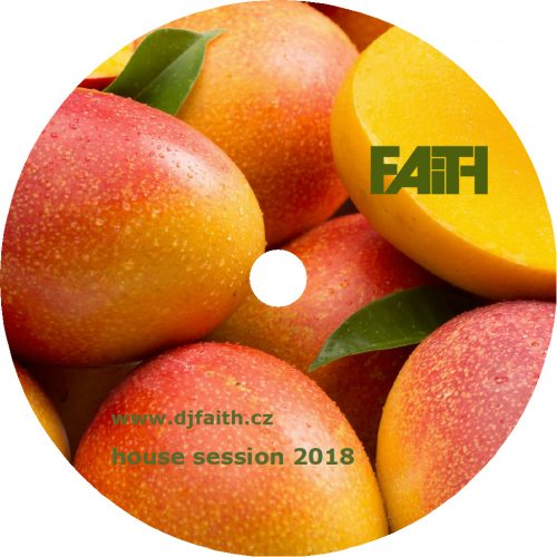 Dj Faith - House Session 2018