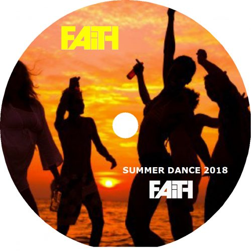 Dj Faith - Summer Dance 2018