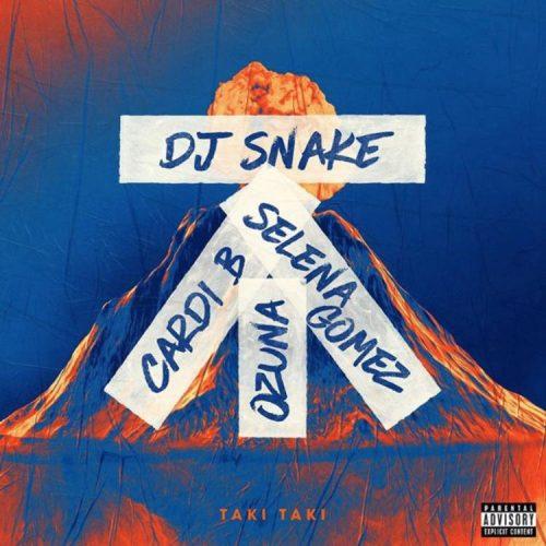 DJ Snake feat. Cardi B, Selena Gomez & Ozuna - Taki Taki (Reggaeton Extended Remix)
