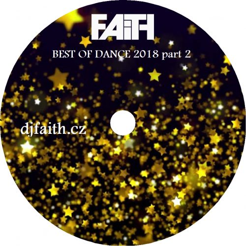 Dj Faith - Best of dance 2018 part 2