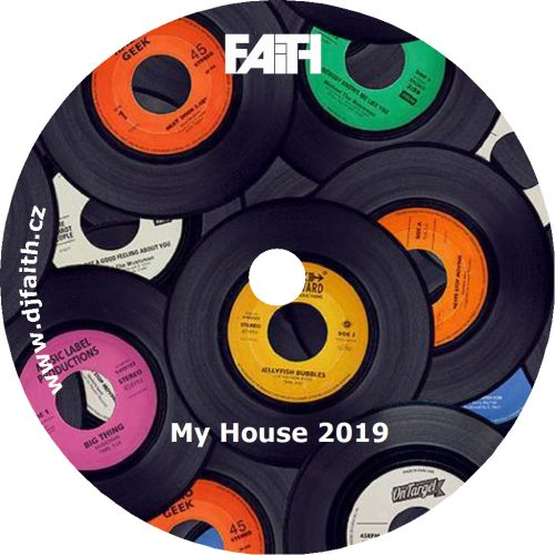 Dj Faith - My House 2019