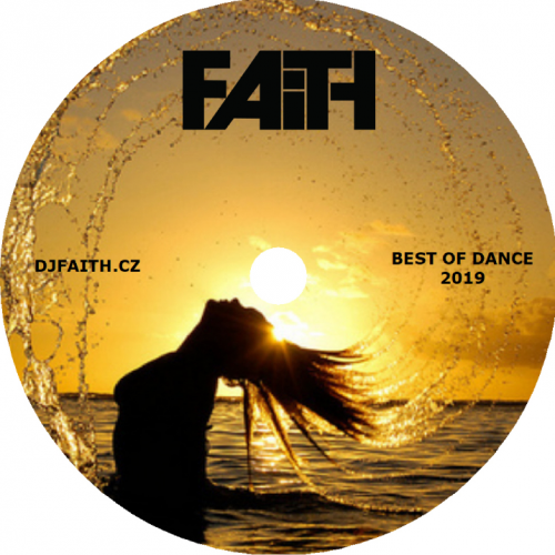 Dj Faith - Best Of Dance 2019