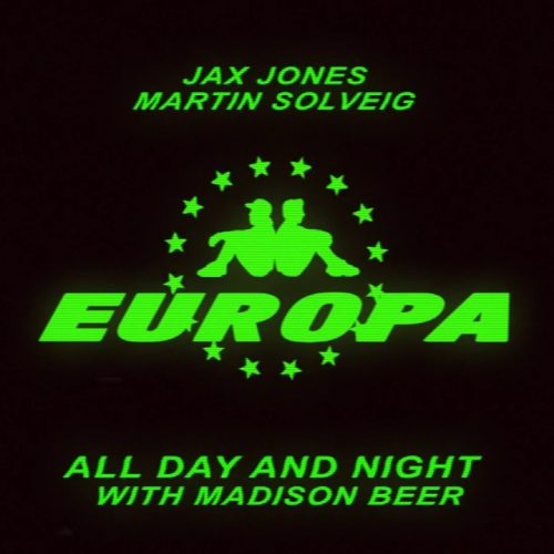 Jax Jones x Martin Solveig x Madison Beer All Day and Night FAITH Extended Mashup
