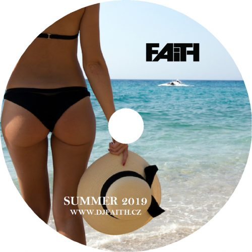 Dj Faith - Summer 2019