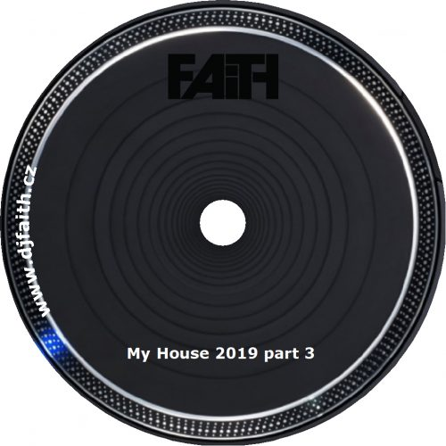 Dj Faith - My Fouse 2019 part 3