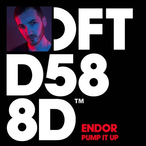 Endor - Pump It Up (Faith Cut Extended)