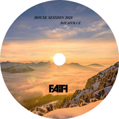 Dj Faith - House Session 2020