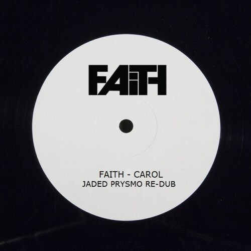Faith - Carol (Jaded Prysmo Re - Dub)