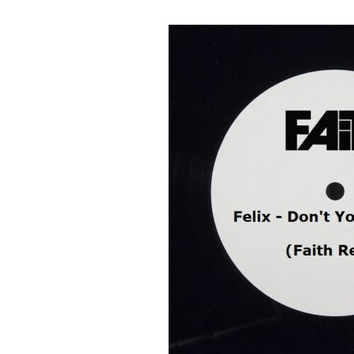 Felix - Don't You Want Me (Faith Remix)