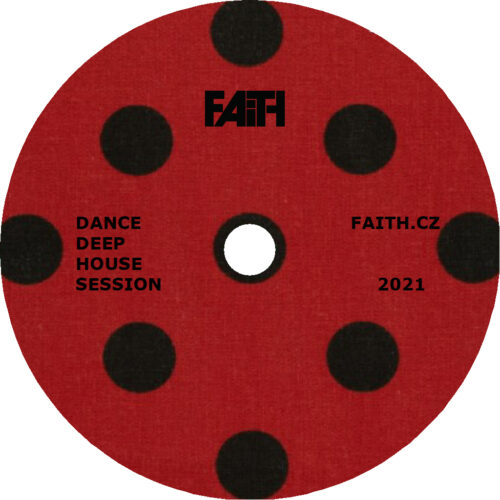 Dj Faith - Dance Deep House Session 2021