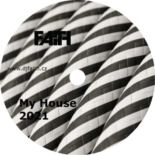 Dj Faith - My House 2021