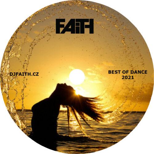 Dj Faith - Best Of Dance 2021