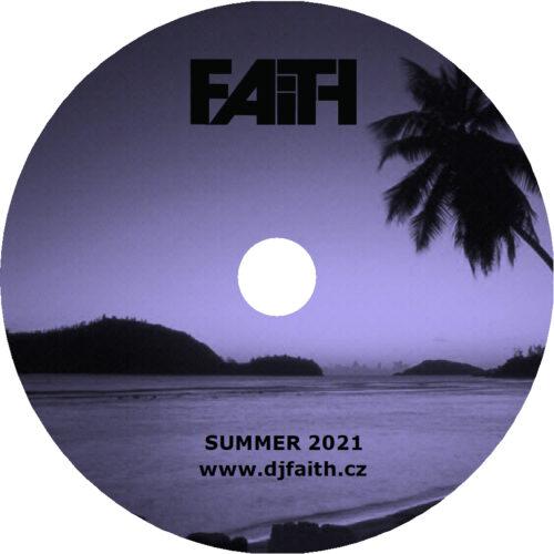 Dj Faith - Summer 2021